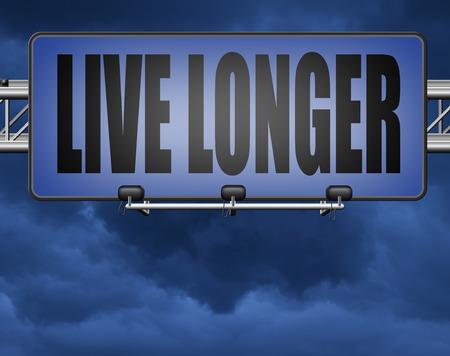Live-linger unterzeichnen ewige Jugend durch gesunde liffestyle Standard-Bild - 89902814