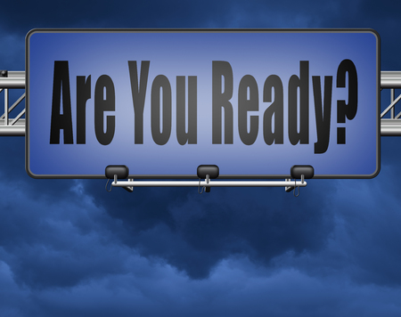 Are you ready to go a good preparation and a plan to survive emergency, road sign billboard. Standard-Bild - 89902834