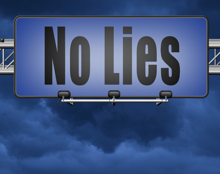 stop lies no more lying tell the truth Standard-Bild - 89902841