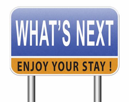 Was ist der nächste Schritt oder was geht jetzt? Folgen Sie Bewegungen oder Plänen, planen Sie Ihre Ziele, planen Sie voraus für die Zukunft, Straßenschild, Plakatwand. Standard-Bild - 89902844