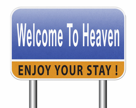 welcome to heaven, nirvana and paradise Standard-Bild - 89902852