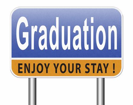 Graduation day at college high school or university, road sign billboard. Standard-Bild - 89902866