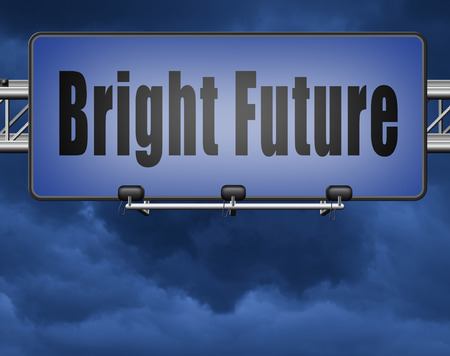bright future ahead road sign indicating direction to planning a happy future having a good plan billboard Standard-Bild - 89902867