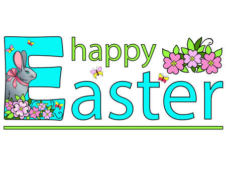 Happy Easter decorated with flowers, butterflies and a bunny with a bow on the neck - vector full color illustration. Bright blue with pink and green Easter greetings for postcards or printing on vari