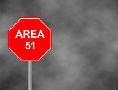 Stop Area 51 road side sign .