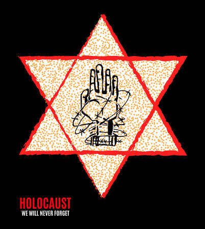 We Will Never Forget. Holocaust Remembrance Day. Yellow Star David. International Day of Fascist Concentration Camps and Ghetto Prisoners Liberation card whith hand, barbed wire Vector illustration