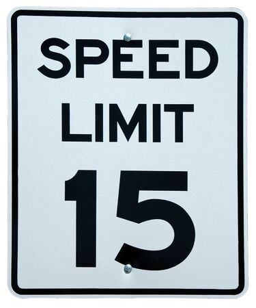 bolted: Speed Limit 15 sign