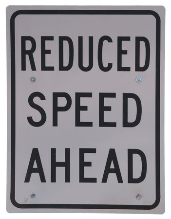 reduced: Reduced Speed Ahead road sign