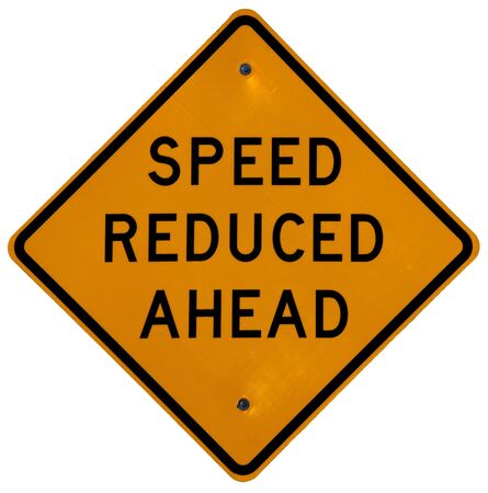 reduced: Speed Reduced Ahead road sign