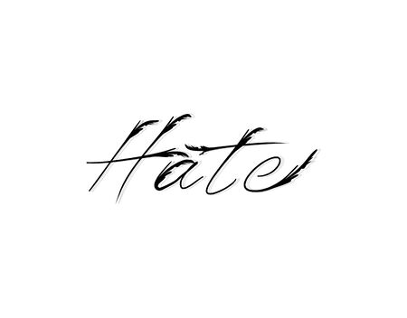 Hate lettering text on white background in vector illustration