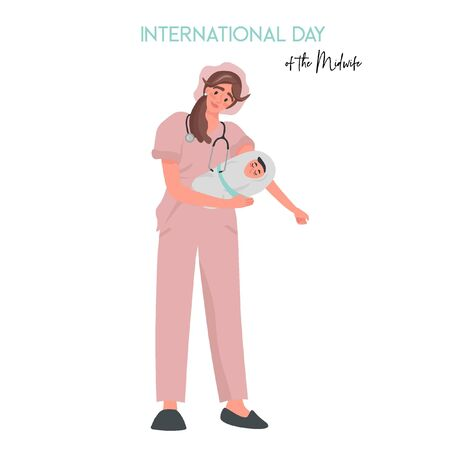 International Day of the Midwife. A midwife in uniform is holding a newborn baby in her arms. Pleasant flat vector illustration with a woman working in a maternity hospital. 일러스트