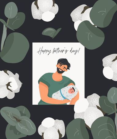 Happy father's day! Male greeting card for dad with funny father and newborn son on a black background with eucalyptus and cotton. Nice vector flat card for father's day.