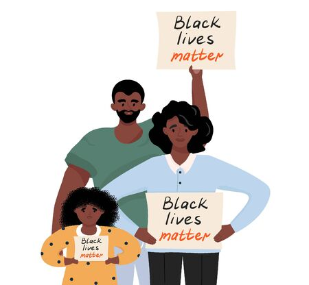 Black lives matter. Sad african american family protesting against racism and police abuse with a banner in her hands. Vector flat illustration for the movement against racism in the police.