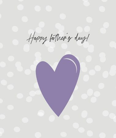 Happy father's day! Trendy minimalistic greeting card with violet heart for dad. Nice vector flat card for father's day. 일러스트
