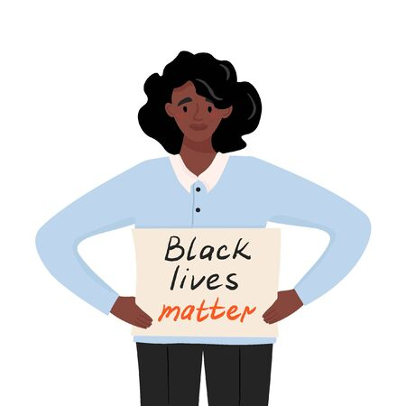 Black lives matter. Sad african american young woman protesting against racism and police abuse with a banner in her hands. Vector flat illustration for the movement against racism in the police. 일러스트
