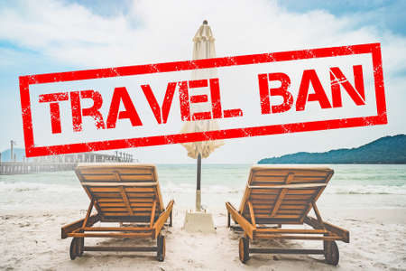 the ban on travel concept. Coronavirus pandemic. Flight ban and closed borders for tourists and travelers with coronavirus covid-19 from Europe and Asia. Travel ban