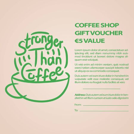 Stronger than coffee creamy gift card calligraphy motivation quote. Coffee shop lifestyle lettering typography promotion. Mug sketch graphic design and hot drinks lovers print shopping inspiration