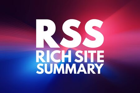 RSS - Rich Site Summary acronym, internet concept background Stock Photo