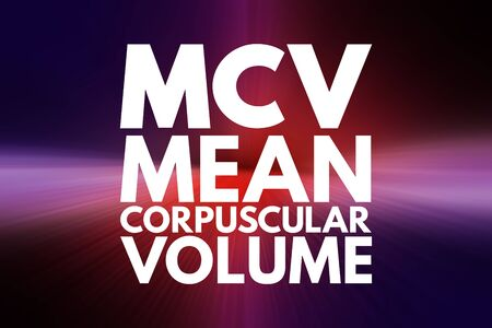 MCV - Mean Corpuscular Volume acronym, medical concept background