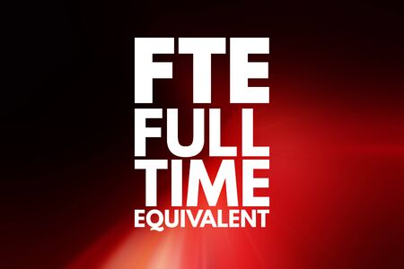 FTE - Full Time Equivalent acronym, business concept background 写真素材