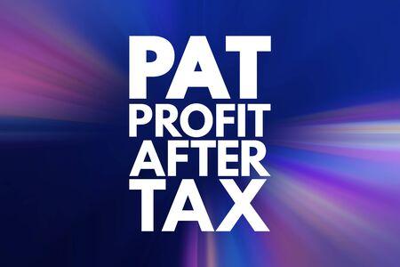 PAT - Profit After Tax acronym, business concept background