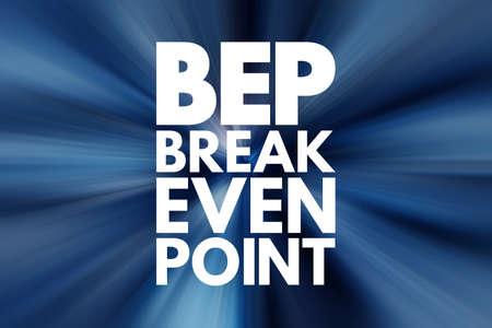 BEP - Break Even Point acronym, business concept background