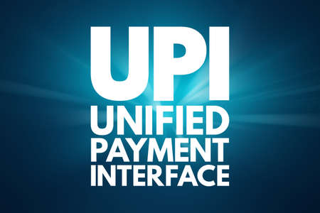 UPI - Unified Payment Interface acronym, business concept background