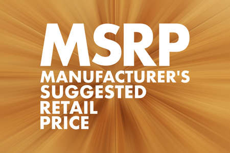 MSRP - Manufacturer's Suggested Retail Price acronym, business concept background