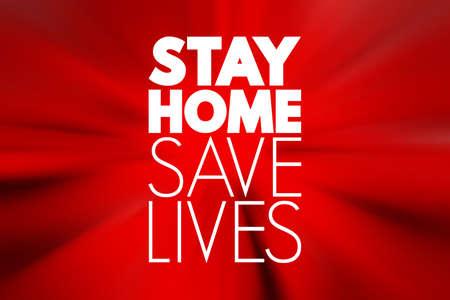 Stay Home Save Lives text, quarantine coronavirus epidemic concept background 写真素材