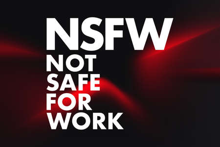NSFW - Not Safe For Work acronym, business concept background 写真素材