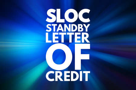 SLOC - Standby Letter Of Credit acronym, business concept background 写真素材