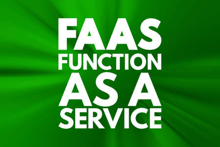 FAAS - Function As A Service acronym, concept background