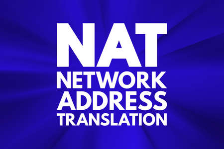 NAT - Network Address Translation acronym, technology concept background