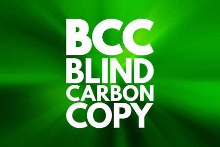 BCC - Blind Carbon Copy acronym, technology concept background
