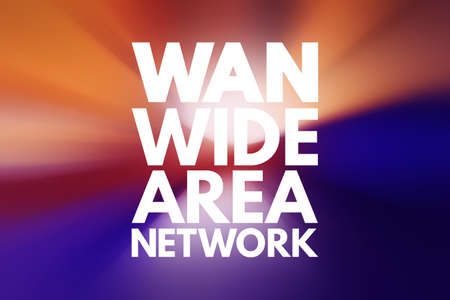 WAN - Wide Area Network acronym, technology concept background