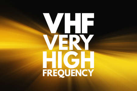 VHF - Very High Frequency acronym, technology concept background