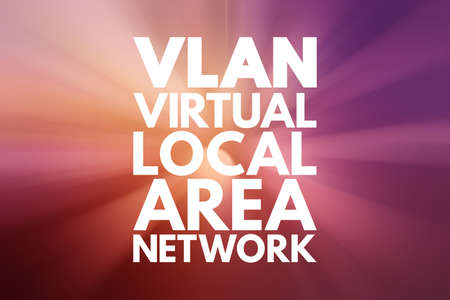 VLAN - Virtual Local Area Network acronym, technology concept background