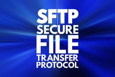 SFTP - Secure File Transfer Protocol acronym, technology concept background