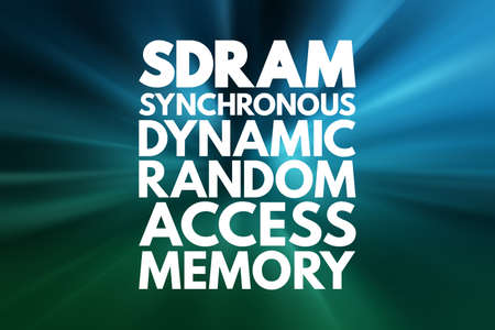 SDRAM - Synchronous Dynamic Random-Access Memory acronym, technology concept background
