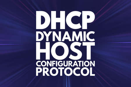DHCP - Dynamic Host Configuration Protocol acronym, technology concept background