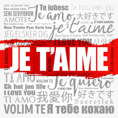 Je t'aime (I Love You in French) in different languages of the world, word cloud background 写真素材
