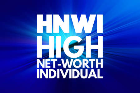 HNWI - High Net-Worth Individual acronym, business concept background