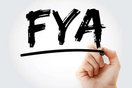 FYA - For Your Action acronym with marker, business concept background Imagens