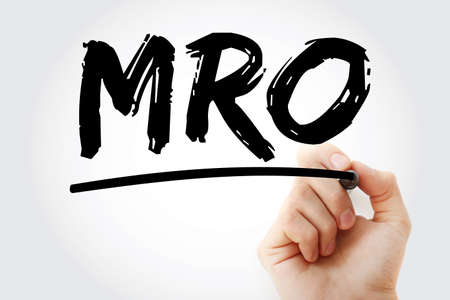 MRO - Maintenance, Repair, and Operations acronym with marker, business concept background