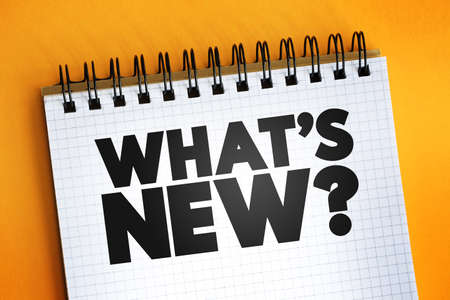 What's New question text on notepad, concept background