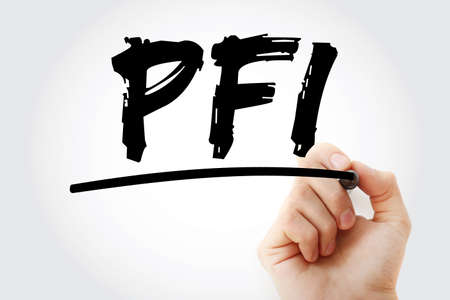 PFI - Private Finance Initiative acronym with marker, concept background