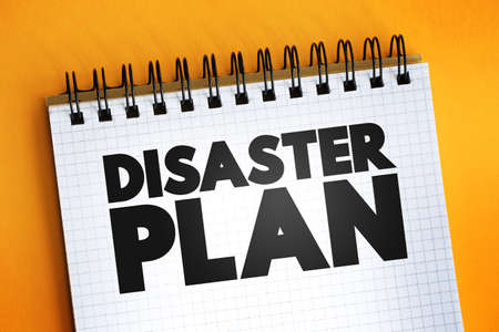 Disaster Plan text quote on notepad, concept background