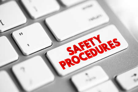 Safety Procedures text button on keyboard, concept background
