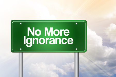 savagery: No More Ignorance Green Road Sign, Business Concept Stock Photo
