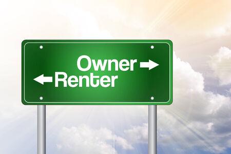 renter: Owner, Renter Green Road Sign, Business Concept